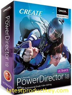 CyberLink PowerDirector Ultimate 18.0.2725.0 Crack incl Keygen (2020)